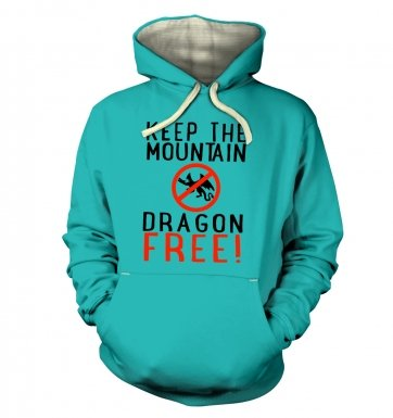 Keep The Mountain Dragon Free hoodie (premium)