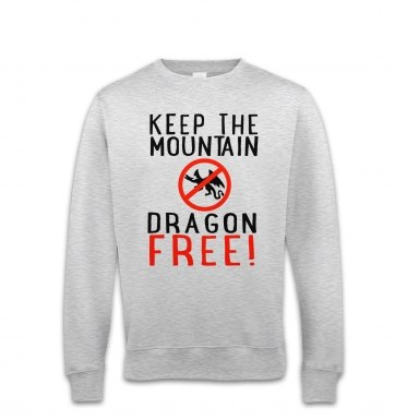 Keep The Mountain Dragon Free sweatshirt