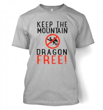 Keep The Mountain Dragon Free t-shirt