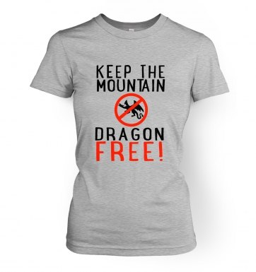 Keep The Mountain Dragon Free women's t-shirt