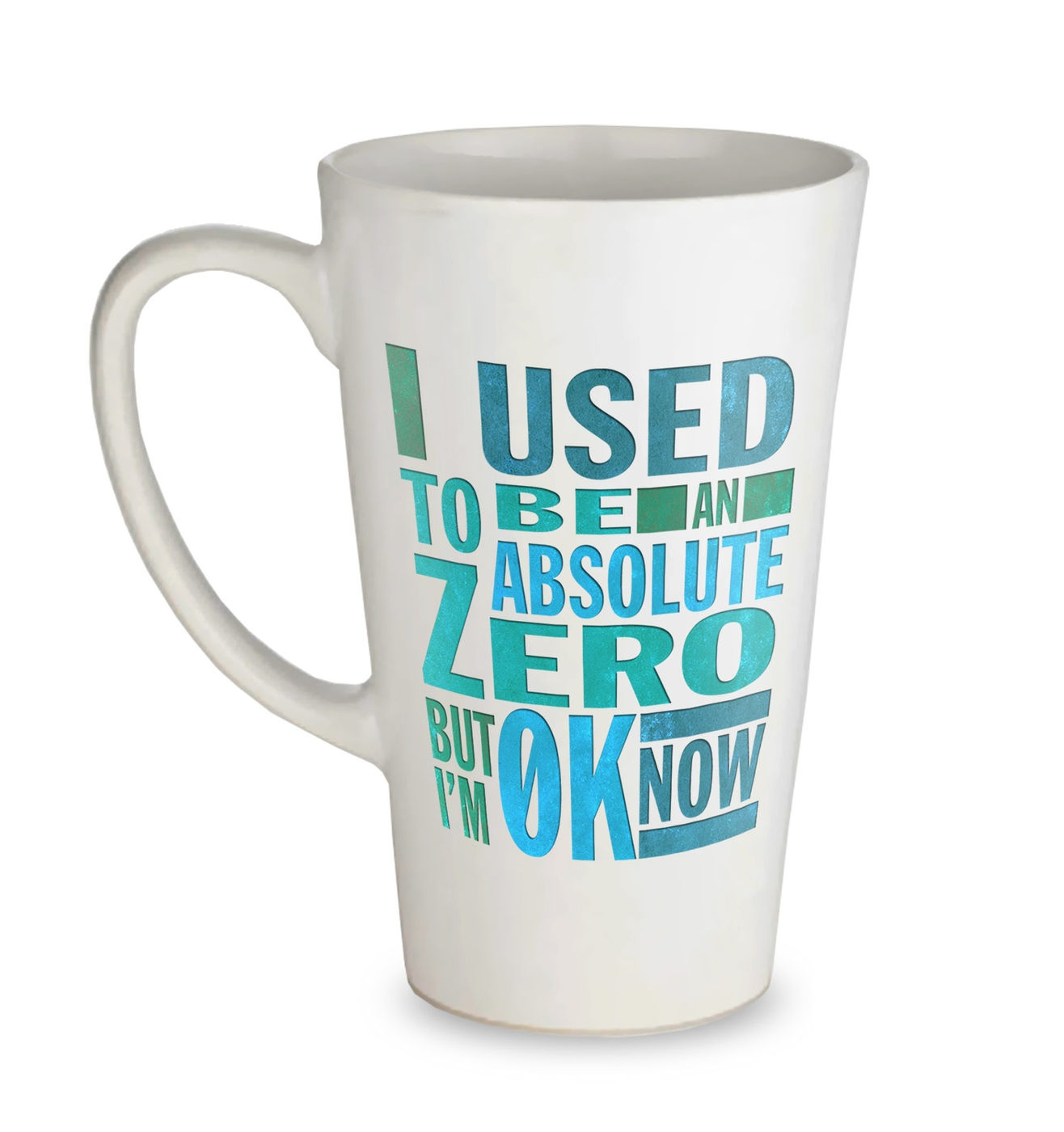 Absolute Zero 0K Now tall latte mug - funny science slogan coffee mug