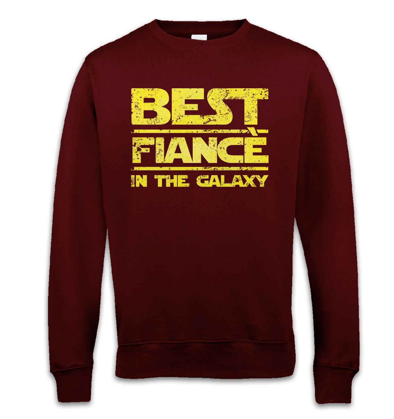 Best Fiance In The Galaxy sweatshirt by Something Geeky