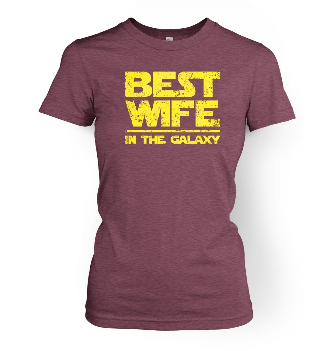 Best Wife In The Galaxy ladies' t-shirt