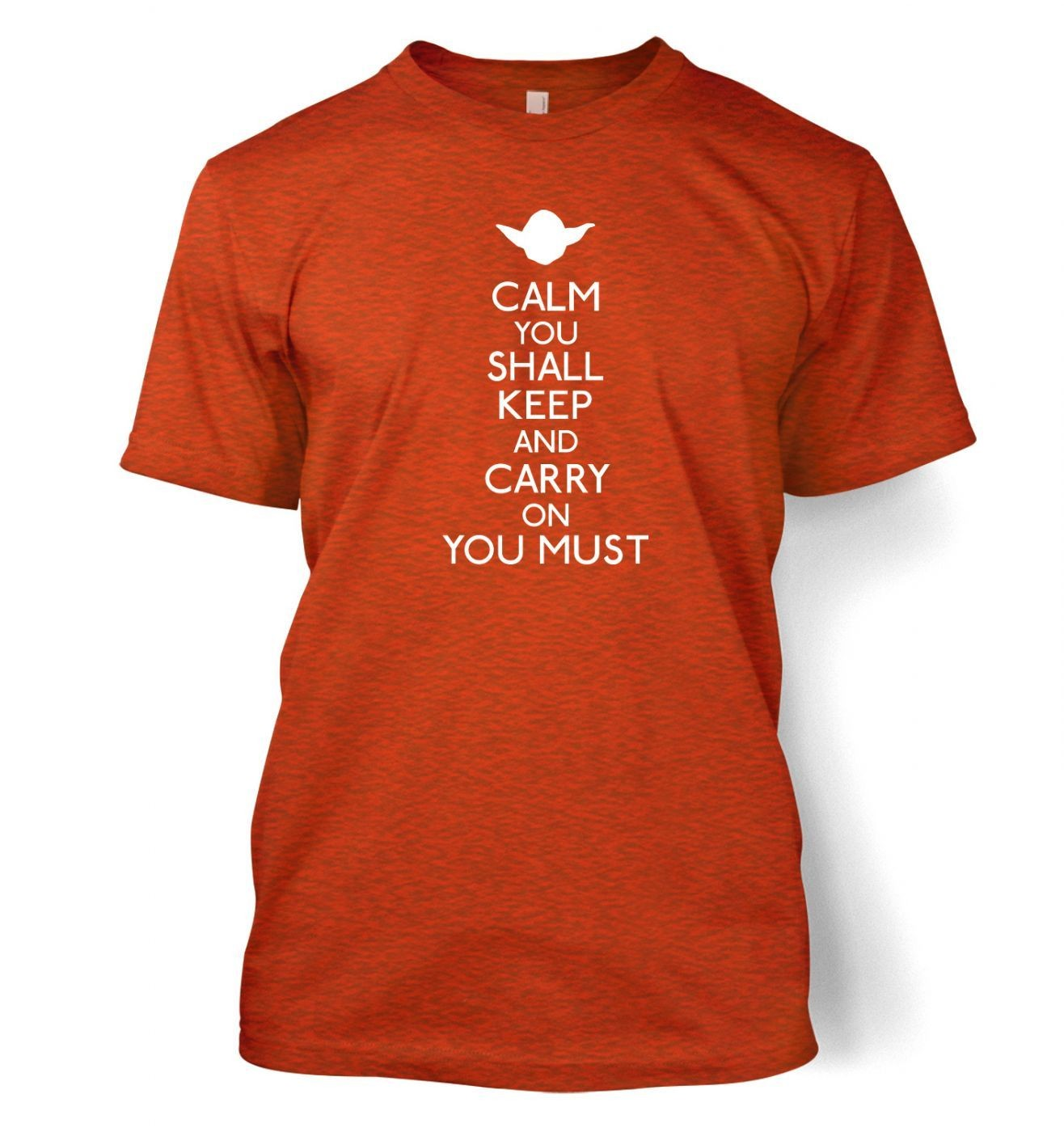 Calm You Shall Keep men's t-shirt