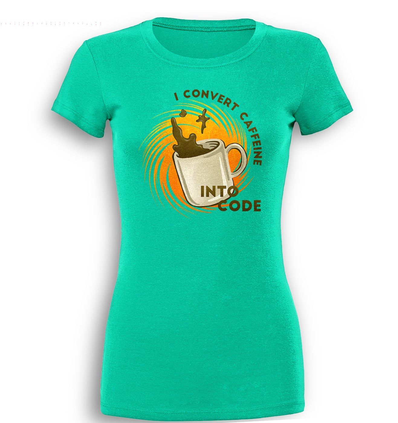 Convert Caffeine Into Code premium women's t-shirt by Something Geeky