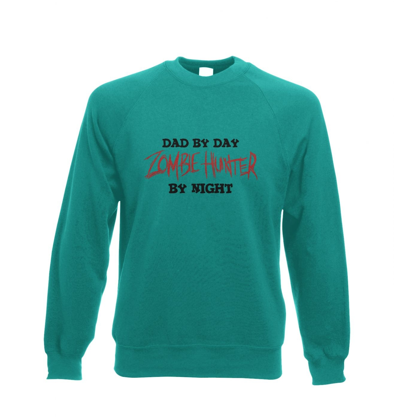 Dad By Day Zombie Hunter By Night crewneck sweatshirt