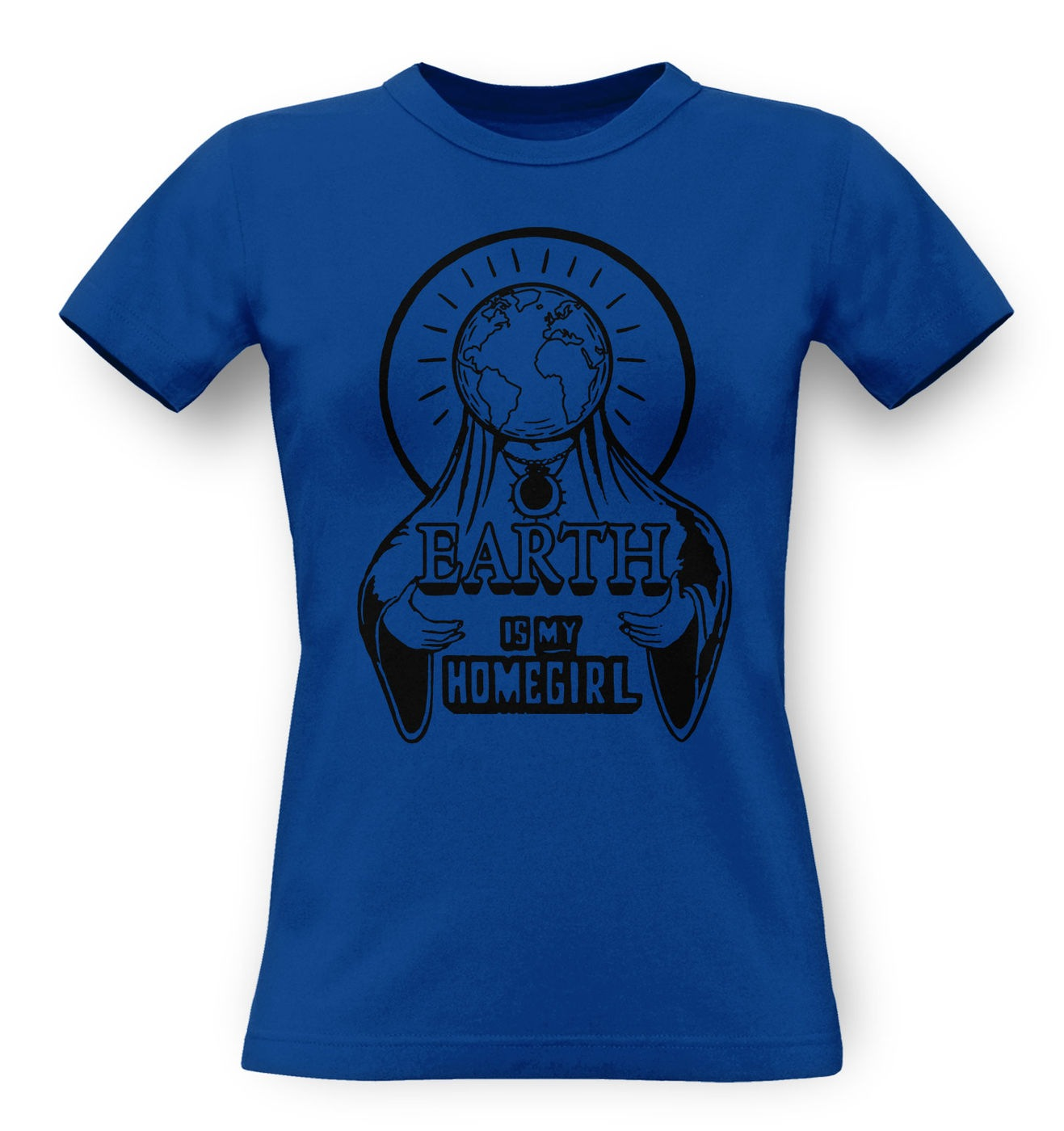 Earth Is My Homegirl classic women's t-shirt by Something Geeky