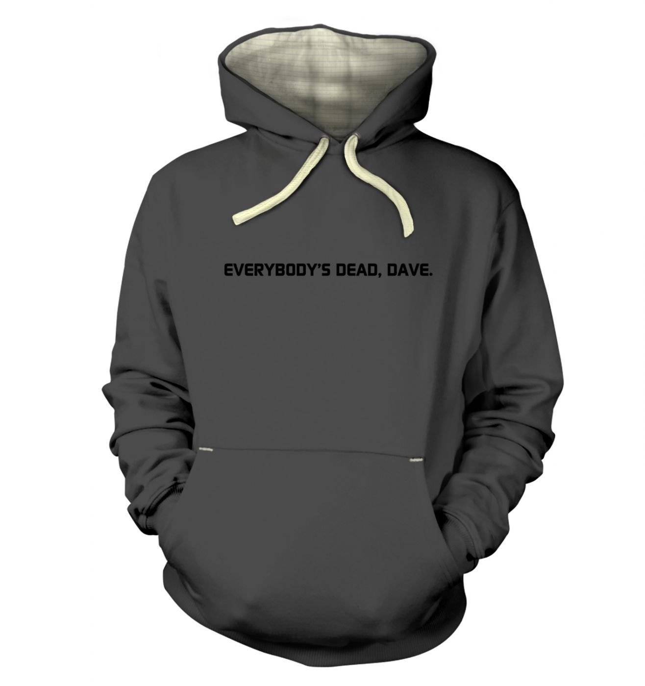 Everybody's Dead Dave Premium Hoodie