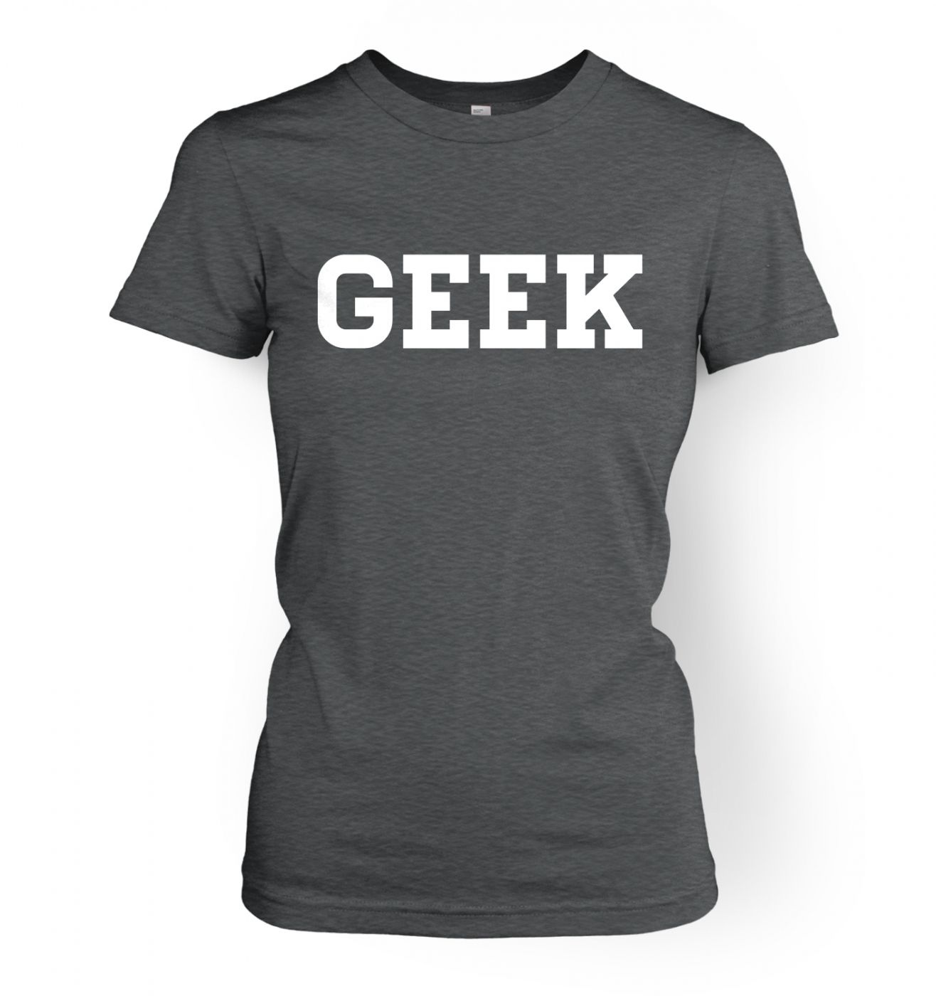 Geek women's fitted t-shirt
