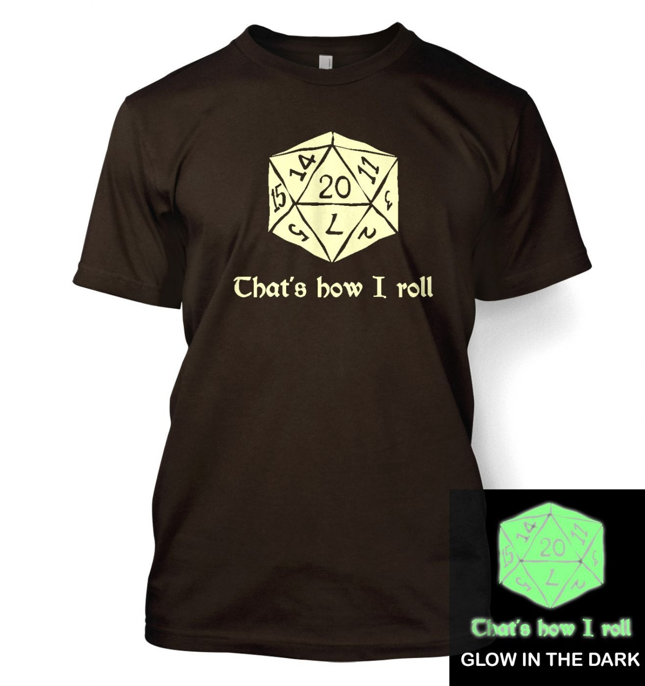 That's How I Roll (glow in the dark) t-shirt