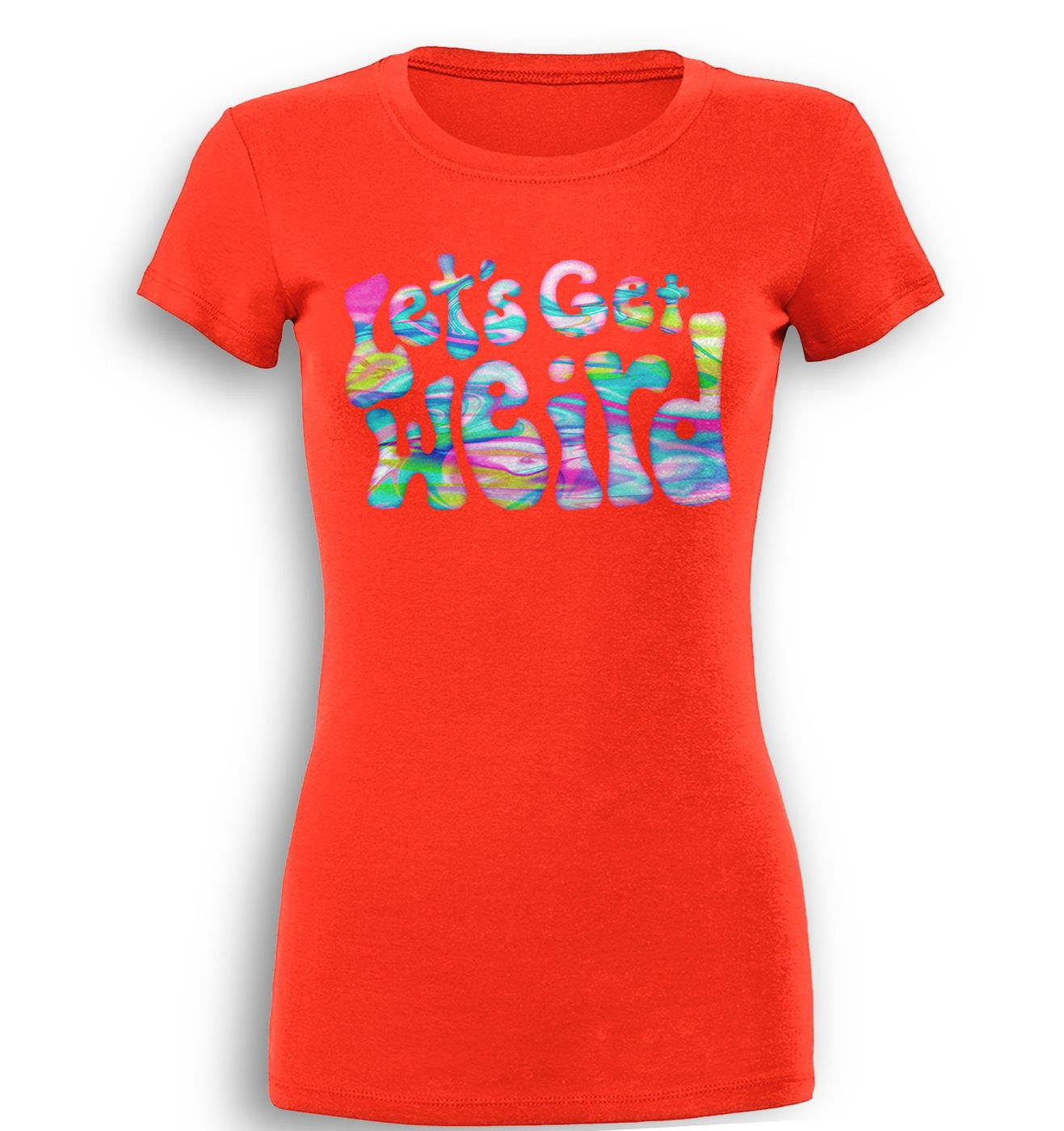 Let's Get Weird premium women's t-shirt by Something Geeky