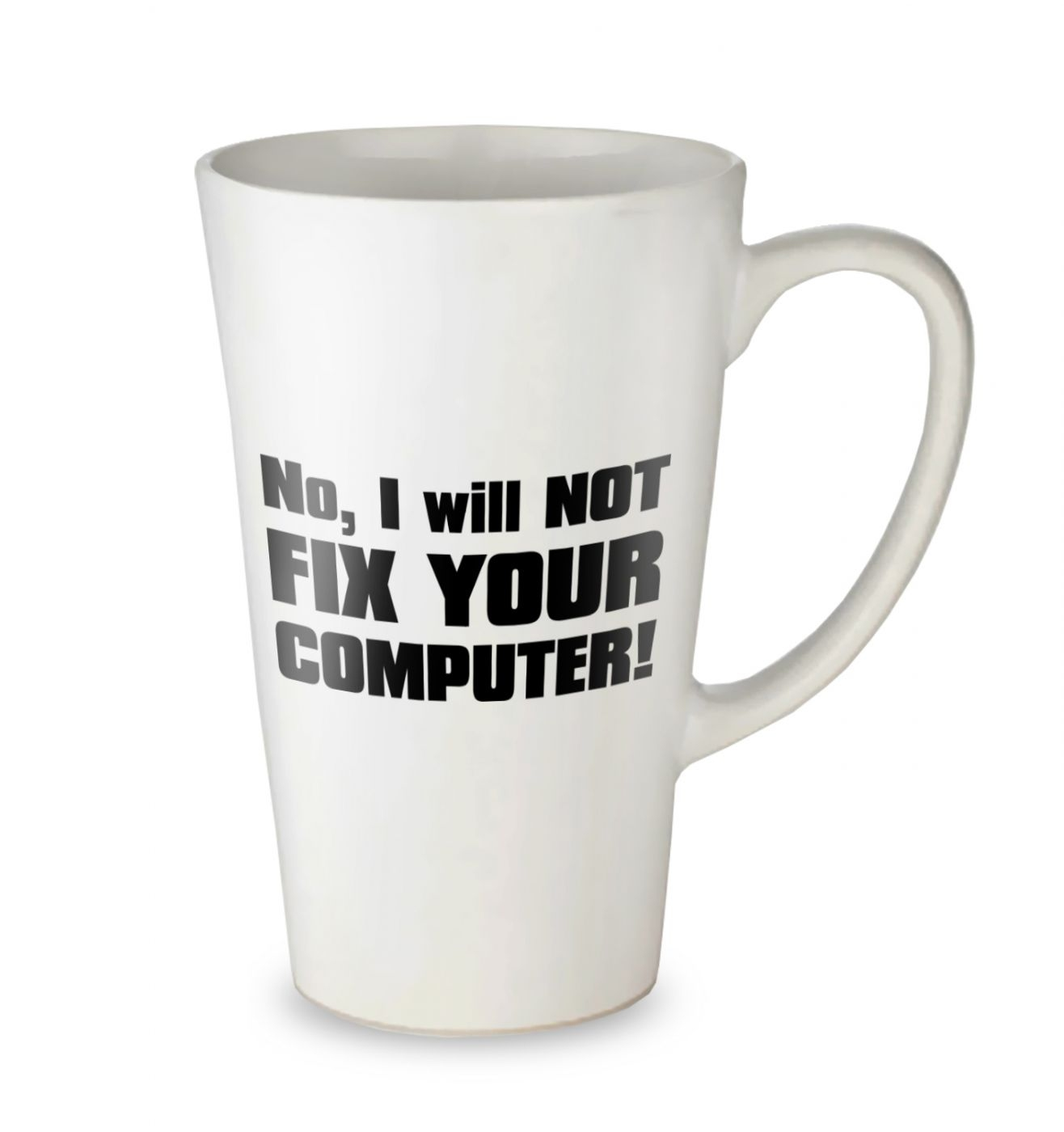 No I Will Not Fix Your Computer tall latte mug