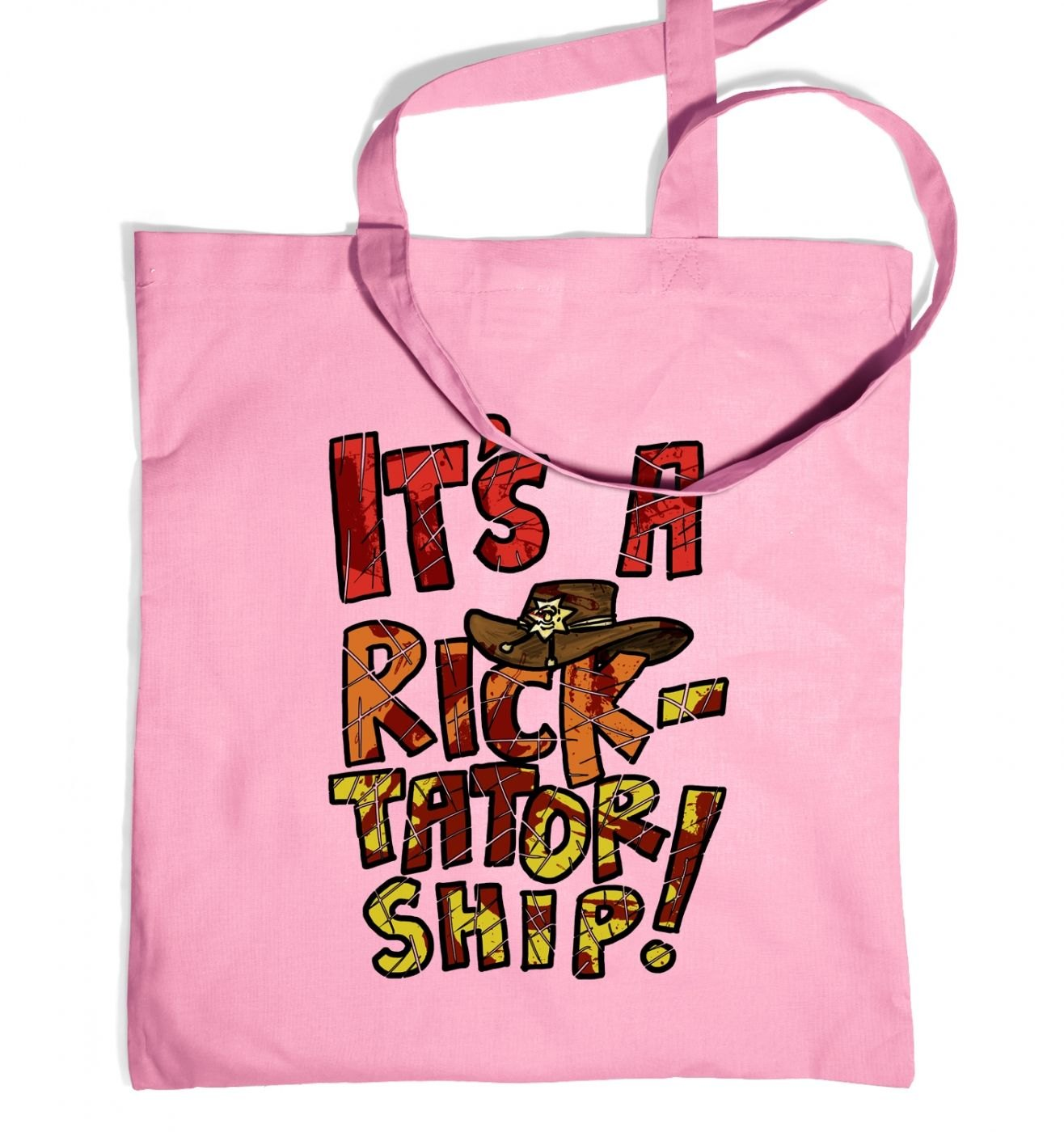 It's a Ricktatorship tote bag