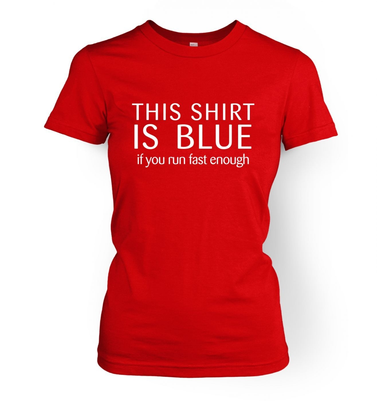 This Shirt Is Blue women's fitted t-shirt