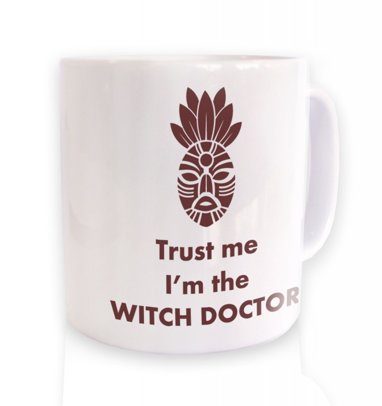 Trust The Witch Doctor  mug