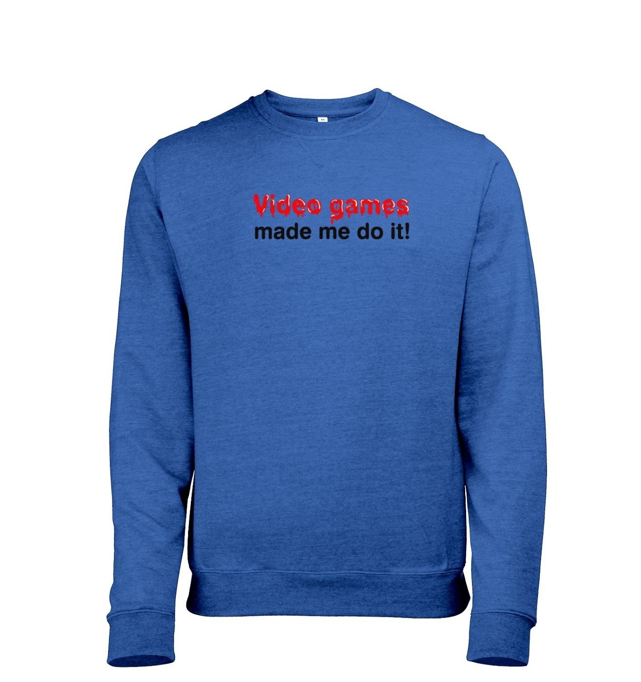 Video Games Made Me Do It heather sweatshirt