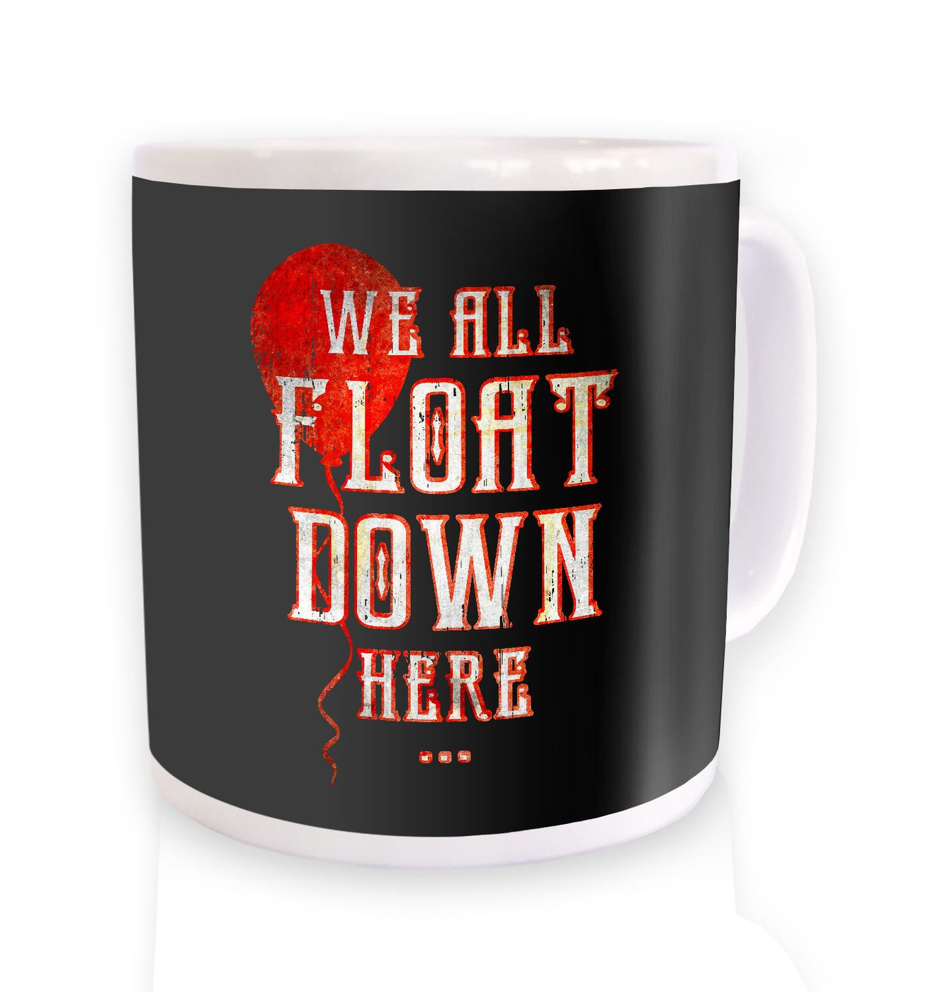 We All Float Down Here mug by Something Geeky