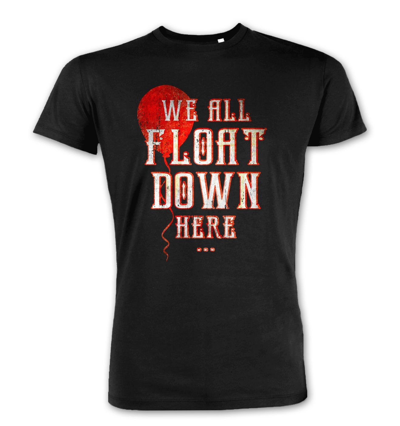We All Float Down Here premium t-shirt by Something Geeky
