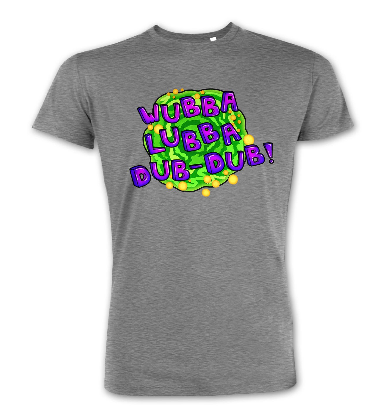 Wubba Lubba premium t-shirt by Something Geeky