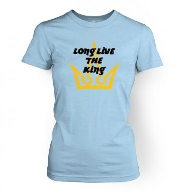Long Live The King  women's t-shirt