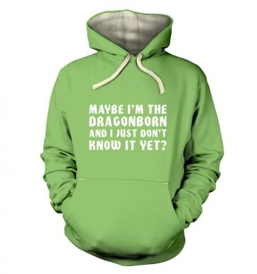 Maybe I'm The Dragonborn hoodie (premium)