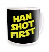 Han Shot First mug