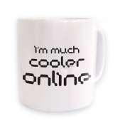 I'm Much Cooler Online mug