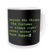 Never Worked In Tech Support mug