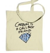 Carbon Is A Girls Best Friend tote bag