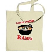 Cram In Some Ramen tote bag