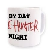 Dad By Day Zombie Hunter By Night ceramic coffee mug