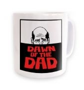 Dawn Of The Dad ceramic coffee mug