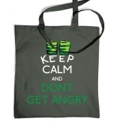 Dont Make Him Angry Tote Bag