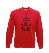 Don't panic just turn it off and on again Adult Crewneck Sweatshirt
