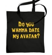 Do You Wanna Date My Avatar? tote bag