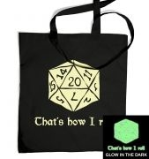 That's How I Roll (glow in the dark) tote bag