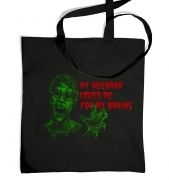 Husband Loves Me For My Brains tote bag
