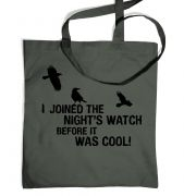 I Joined The Night Watch bag