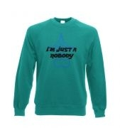 Just A Nobody crewneck sweatshirt