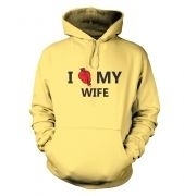 I real heart my wife hoodie