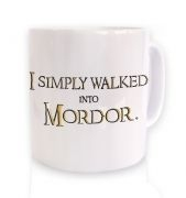 Gold I simply walked into Mordor mug