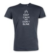 Keep Calm And Don't Blink Premium t-shirt