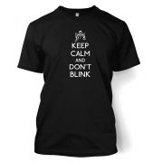 Keep Calm And Don't Blink men's t-shirt