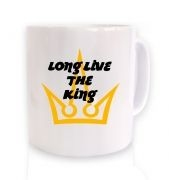 Long Live The King ceramic coffee mug