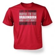 Thinking I'm The Dragonborn  kids t-shirt