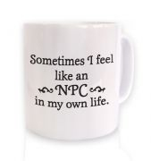 NPC in my own life mug