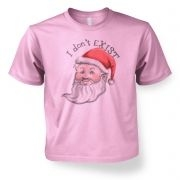 Santa doesn't exist kids t-shirt
