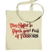 The Night is Dark and Full of Terrors - Game of Thrones Tote Bag 