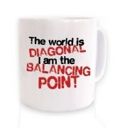 The World Is Diagonal  mug