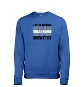 Thinking I'm The Dragonborn men's heather sweatshirt